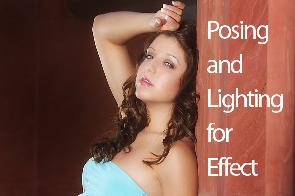 Lighting and Posing for Effect
