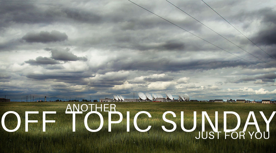 Off Topic Sunday…