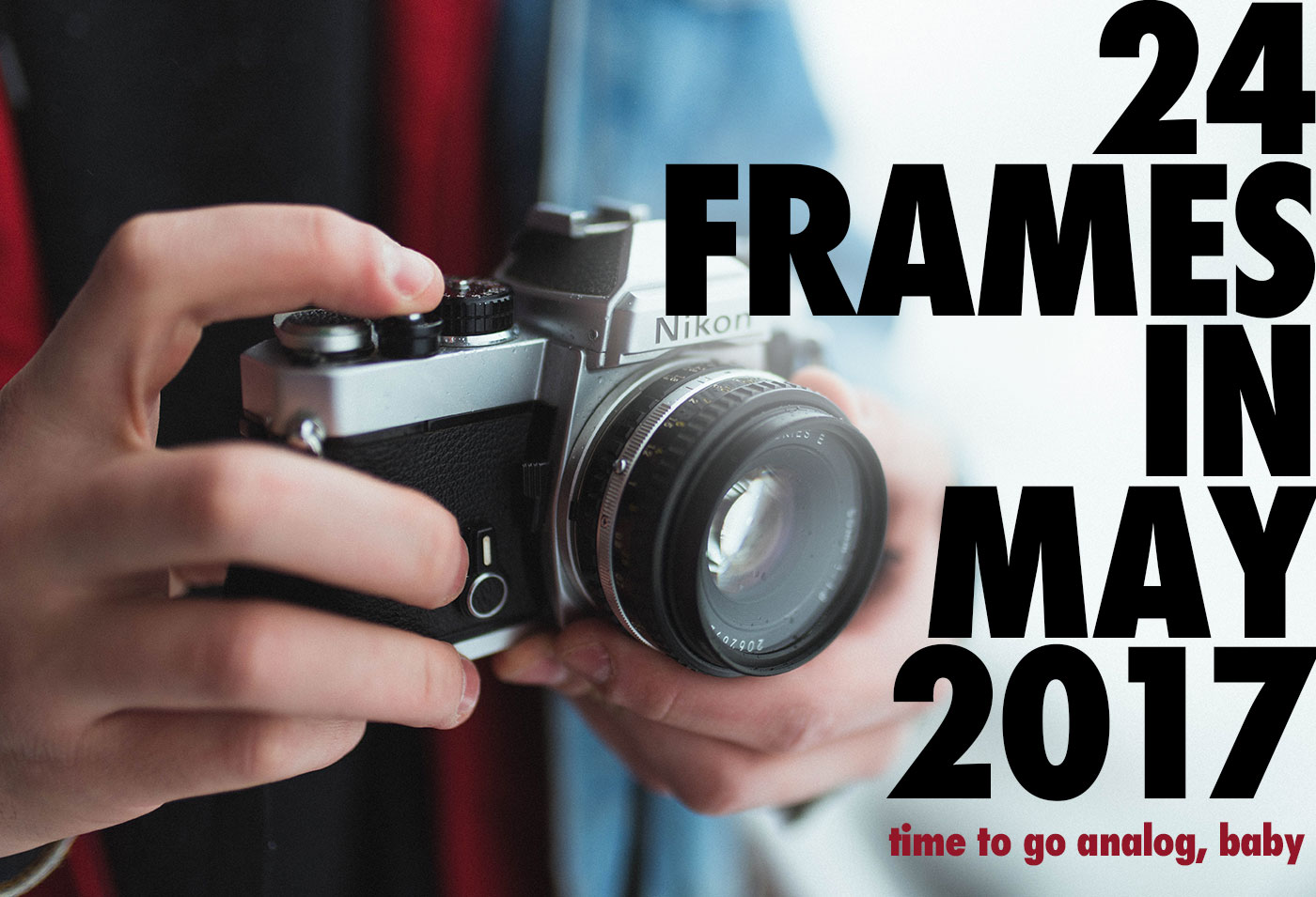 24 Frames In May; 2017