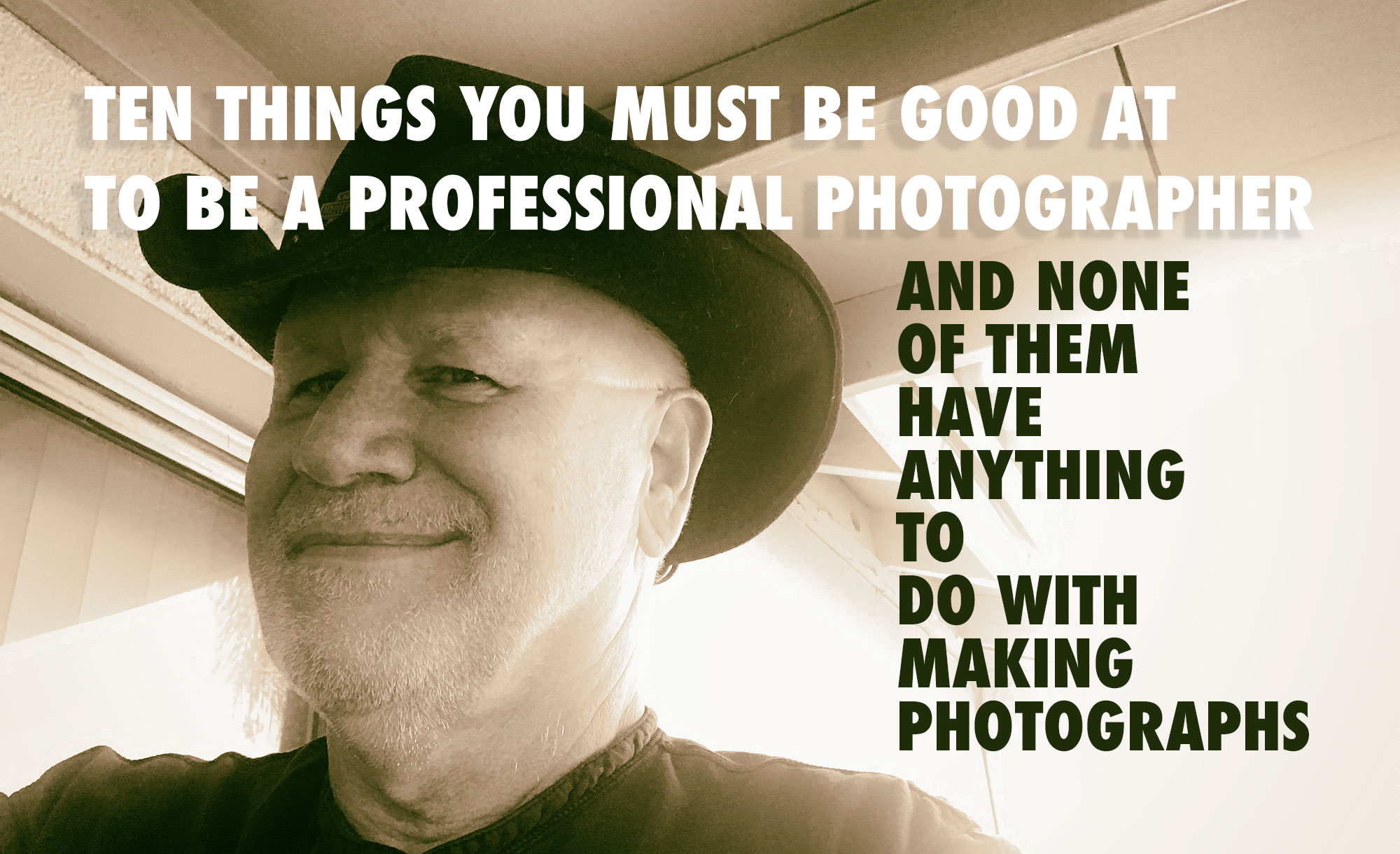 10 Non-Photographic Things You Must Be Good At to Be a Pro