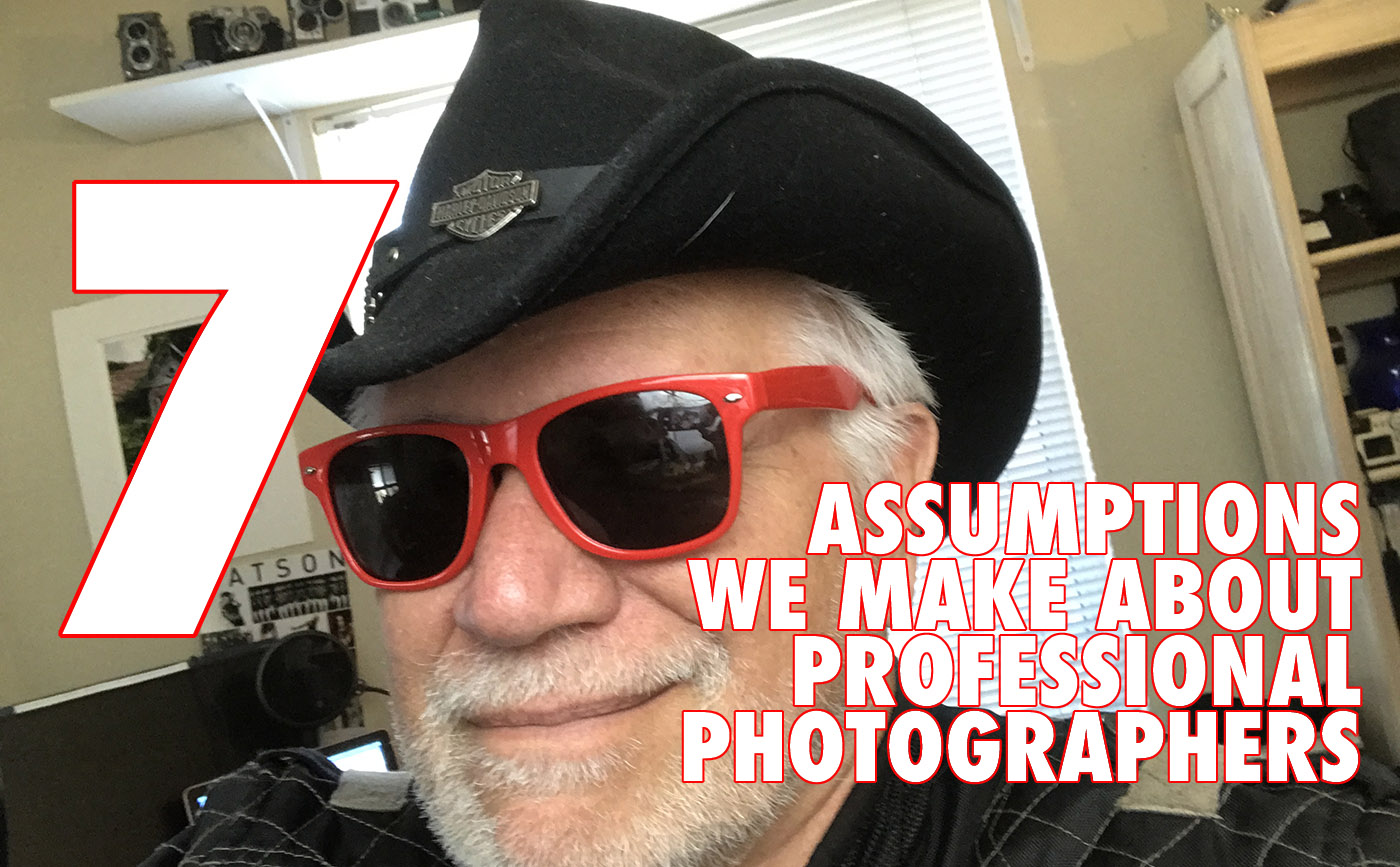 7 Assumptions We Make About Professional Photographers